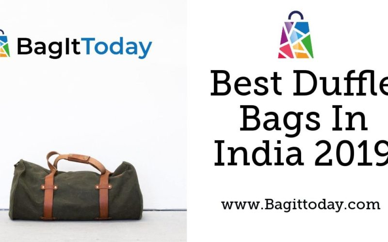 Best Duffle Bags In India 2019