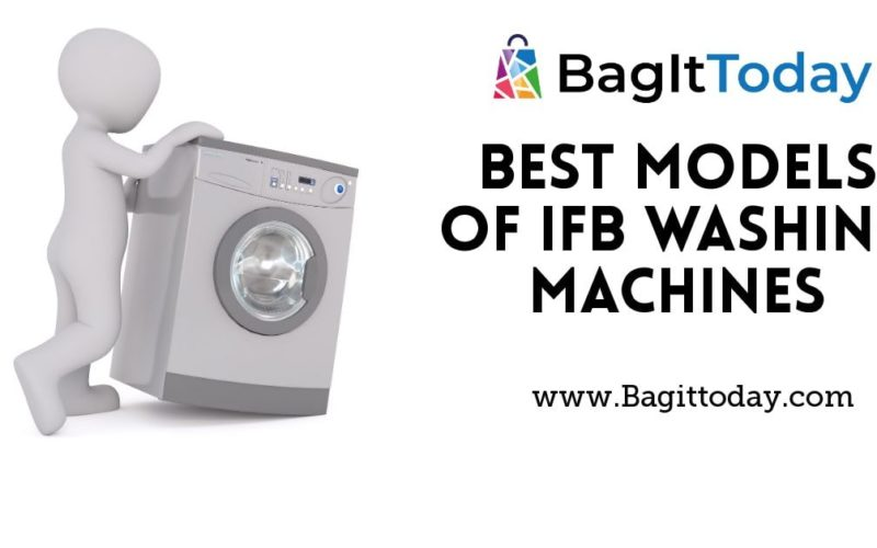 Best Models Of IFB Washing Machines