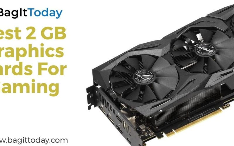 Best 2 GB Graphics Cards For Gaming