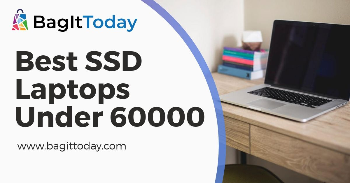 Best SSD Laptops Under 60000