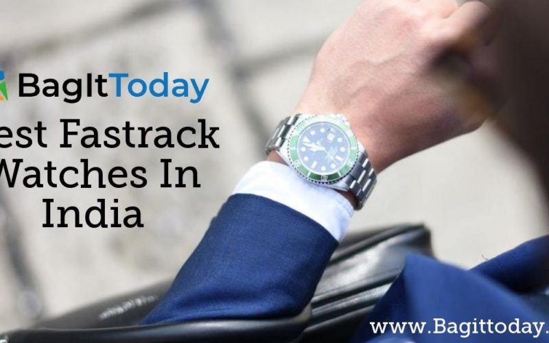 Best Fastrack Watches In India