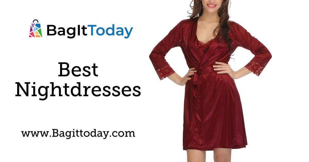 Best Nightdresses