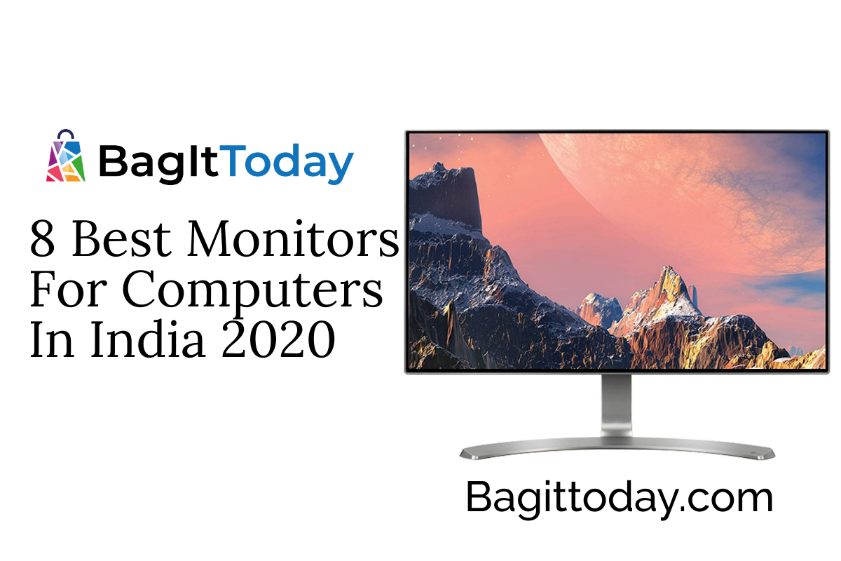 8 Best Monitors For Computers In India 2020