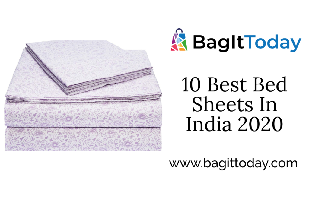 10 Best Bed Sheets In India With Buying Guide October 2021